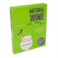Natural wine - An introduction to organic and biodynamic wines made naturally - front cover