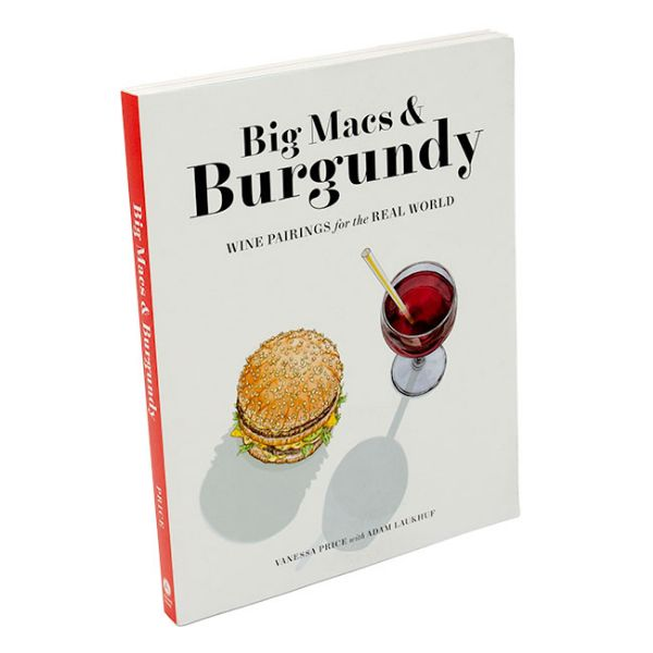 Big macs and burgundy - Wine pairing for the real world - front cover