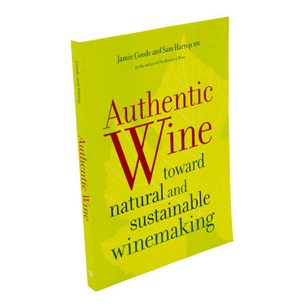Authentic wine - toward natural and sustainable winemaking - front cover